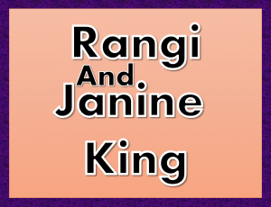 Rangi And Janine King