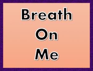breathonme