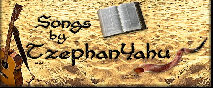 Songs by TzephanYahu