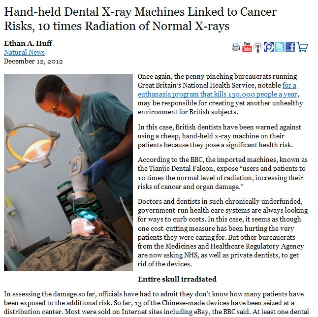 read more: http://www.infowars.com/hand-held-dental-x-ray-machines-linked-to-cancer-risks-10-times-radiation-of-normal-x-rays/
