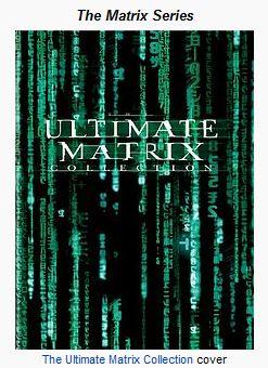http://en.wikipedia.org/wiki/The_Matrix_%28franchise%29
