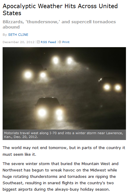 http://www.usnews.com/news/articles/2012/12/20/apocalyptic-weather-hits-across-united-states