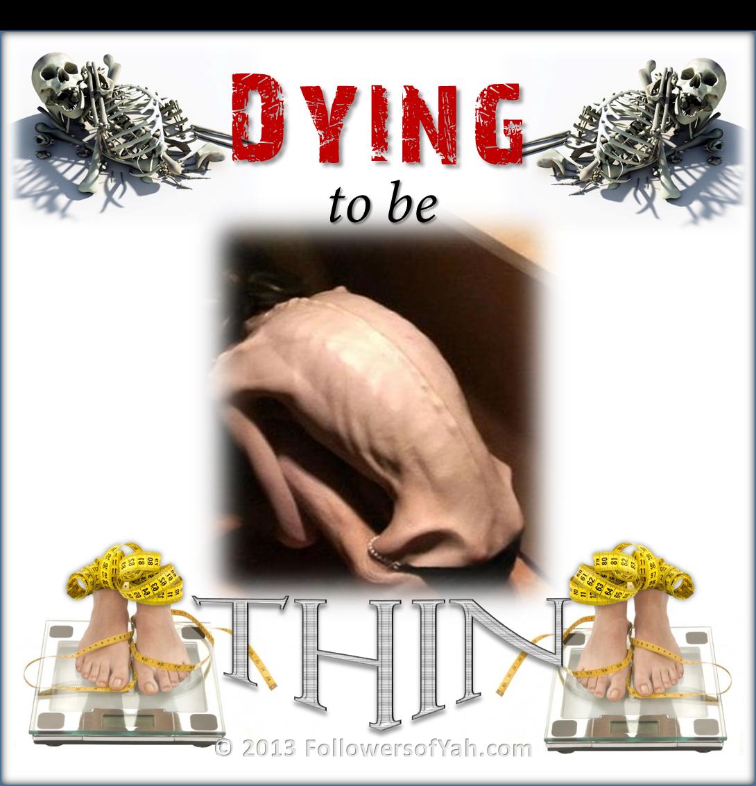 dying2bthin