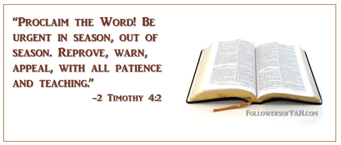 """Proclaim the Word! Be urgent in season, out of season. Reprove, warn, appeal, with all patience and teaching."""